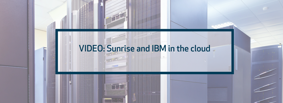 IBM and Sunrise in the cloud
