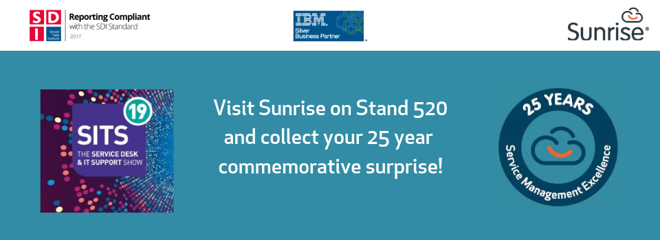 Sunrise celebrates 25 years of Service Desk Excellence at SITS '19
