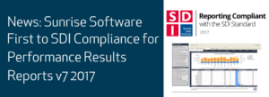 Sunrise First to Meet SDI Compliance for Performance Results Reports 2017