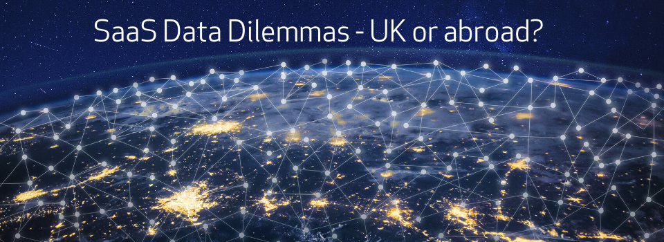 ITSM SaaS data dilemmas – UK or abroad?