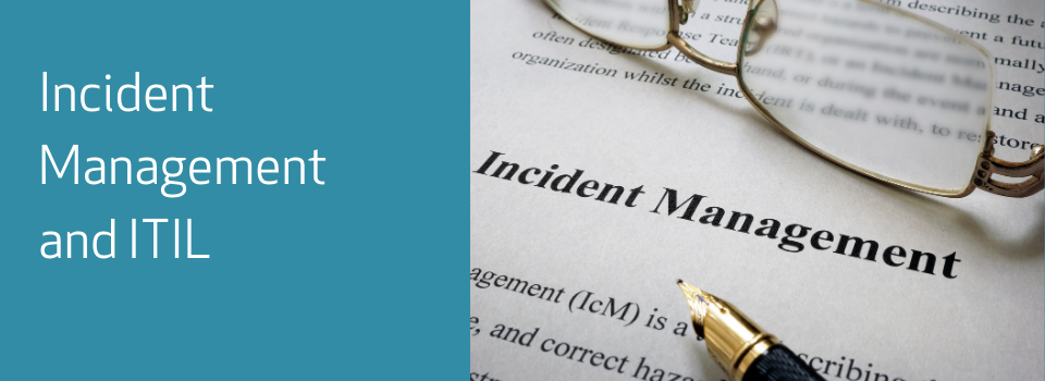 Incident Management and ITIL