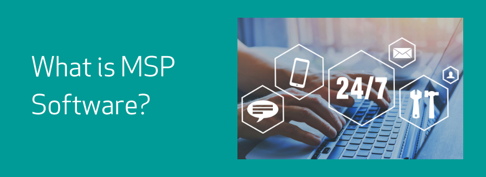 what is MSP software