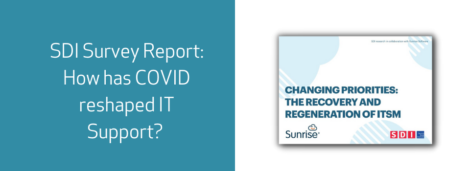 SDI Survey Report: COVID Reshaping IT Support
